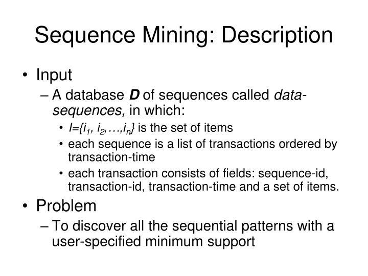 Sequence Mining: Description