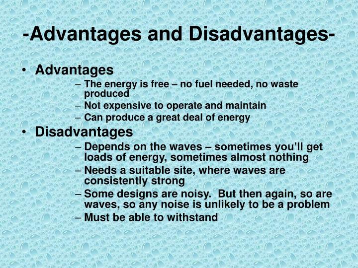 -Advantages and Disadvantages-