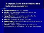 a typical jrxml file contains the following elements1