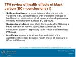 tfh review of health effects of black carbon bc conclusions 1