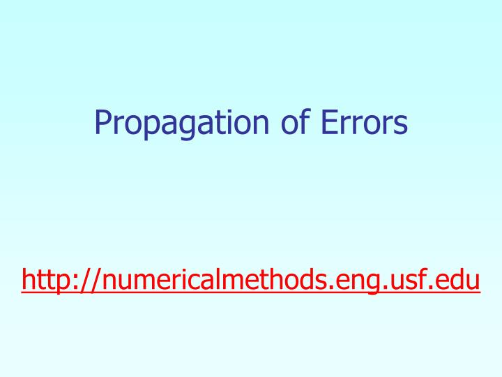 Propagation of errors http numericalmethods eng usf edu