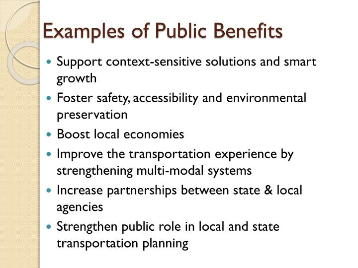 Examples of Public Benefits