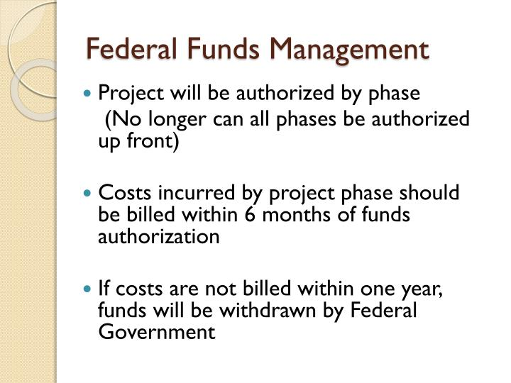 Federal Funds Management