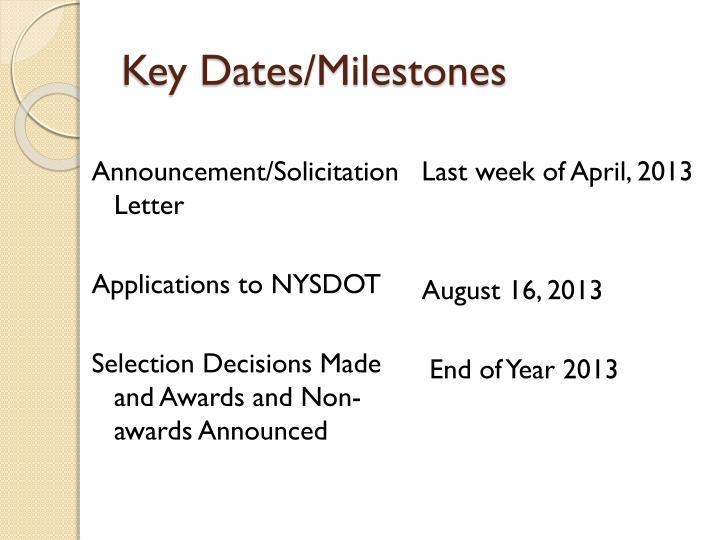 Key dates milestones