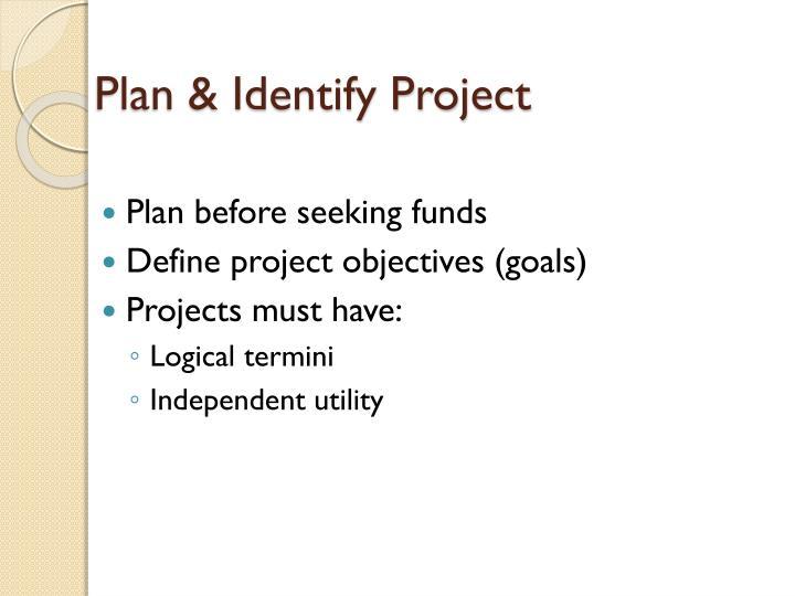 Plan & Identify Project