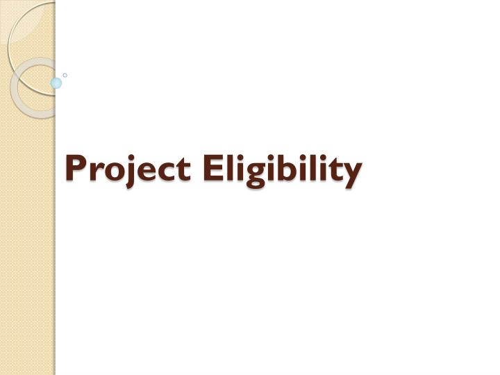 Project Eligibility