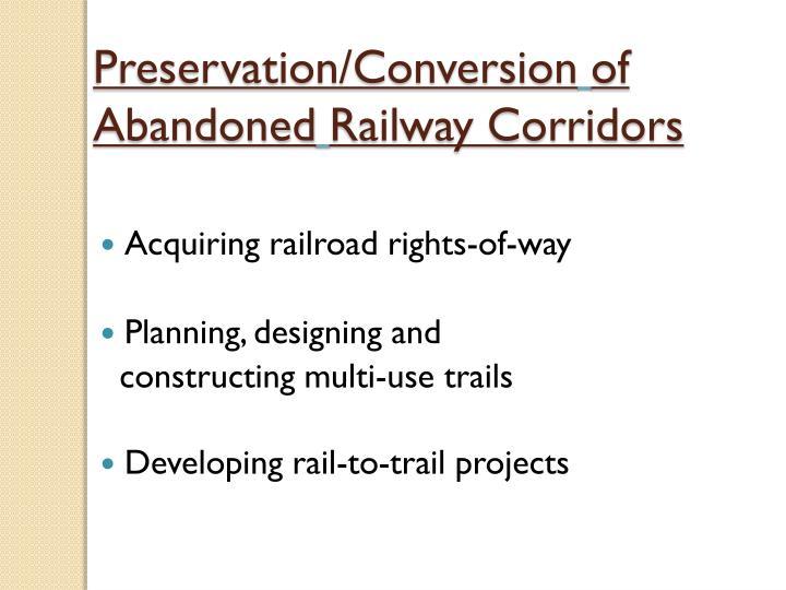 Preservation/Conversion