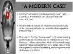 a modern case
