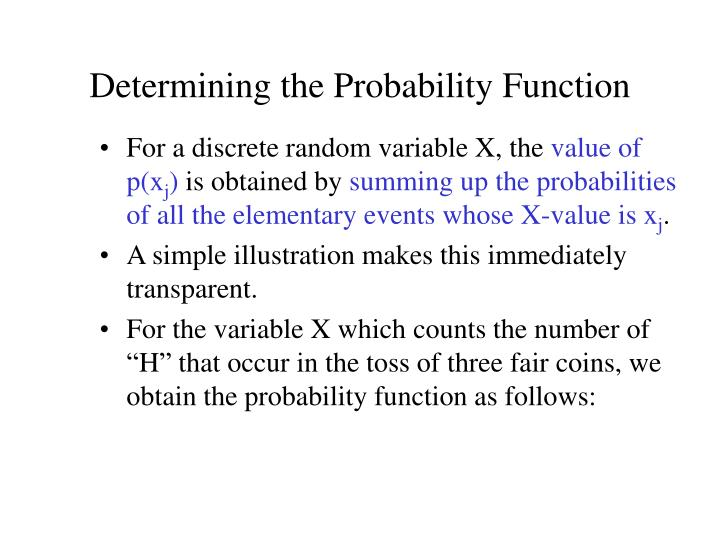 Determining the Probability Function