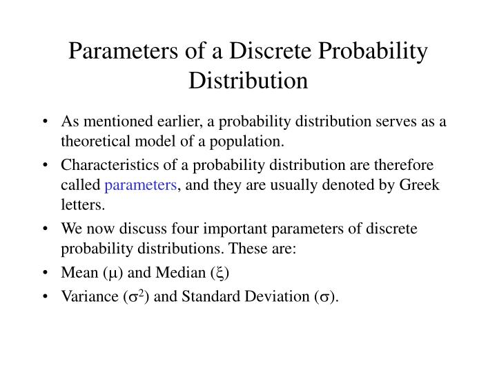 Parameters of a Discrete Probability Distribution