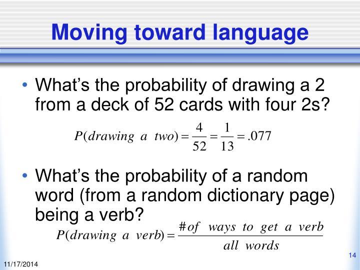 Moving toward language