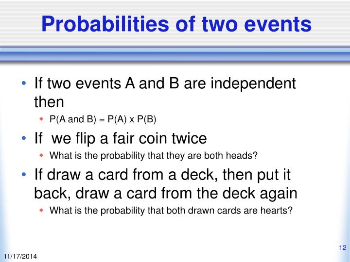 Probabilities of two events