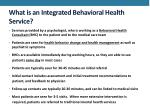 what is an integrated behavioral h ealth service