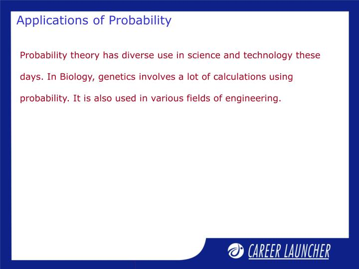 Applications of Probability