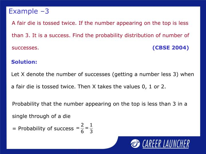 Probability that the number appearing on the top is less than 3 in a