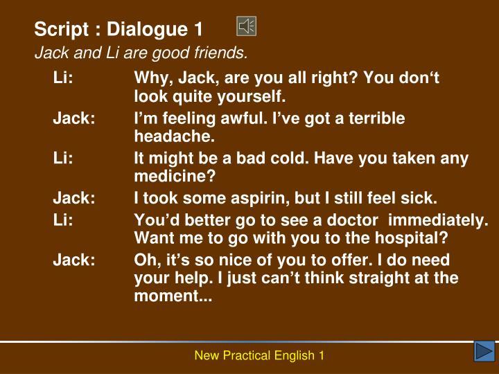 Script : Dialogue 1