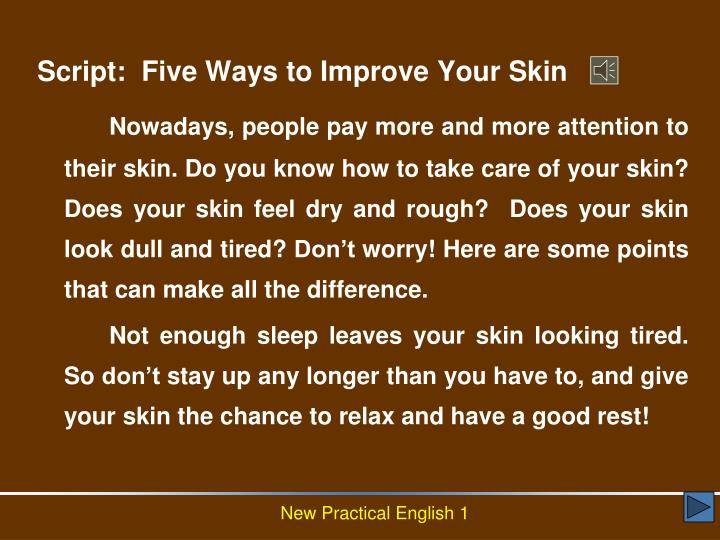 Script:  Five Ways to Improve Your Skin