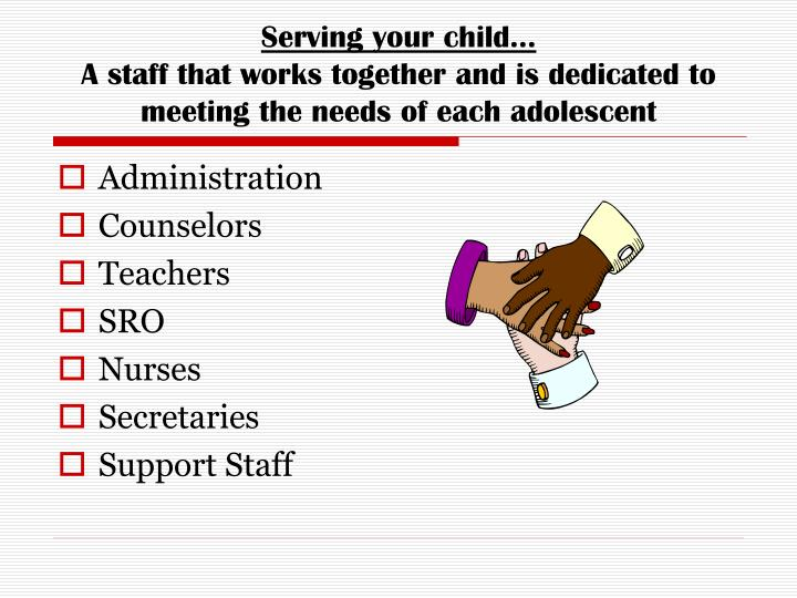 Serving your child…