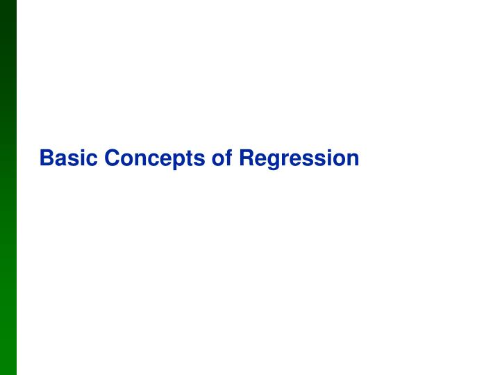 Basic Concepts of Regression