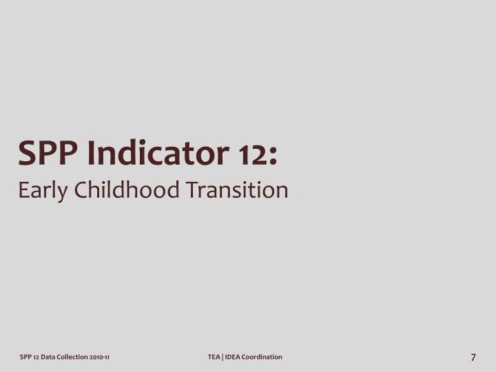 SPP Indicator 12: