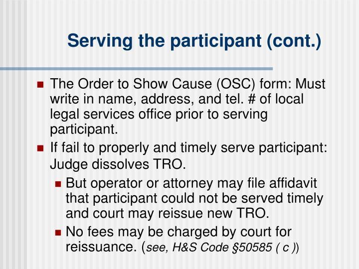 Serving the participant (cont.)