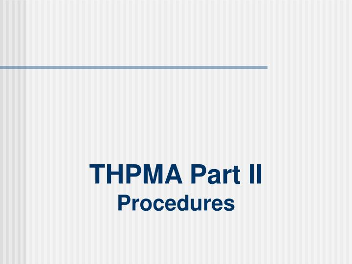 THPMA Part II