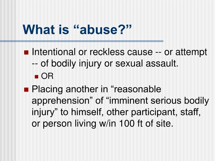 """What is """"abuse?"""""""