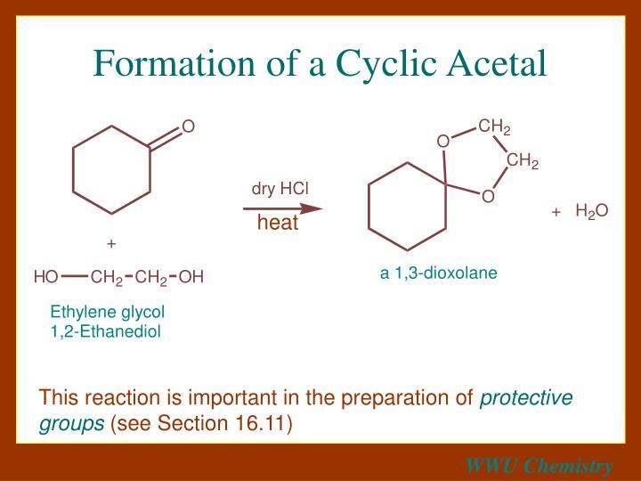 Formation of a Cyclic Acetal