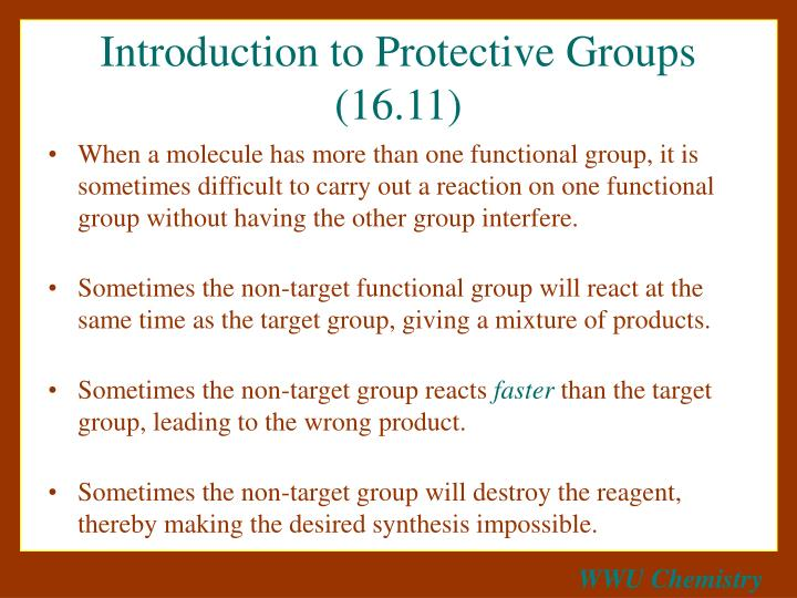Introduction to Protective Groups (16.11)
