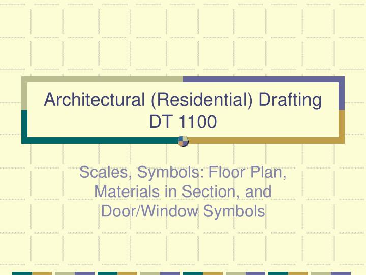 Architectural residential drafting dt 1100