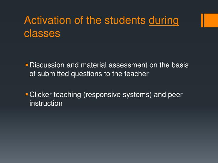 Activation of the students