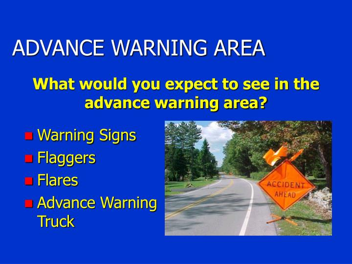 ADVANCE WARNING AREA