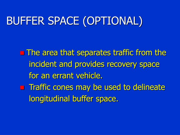 BUFFER SPACE (OPTIONAL)