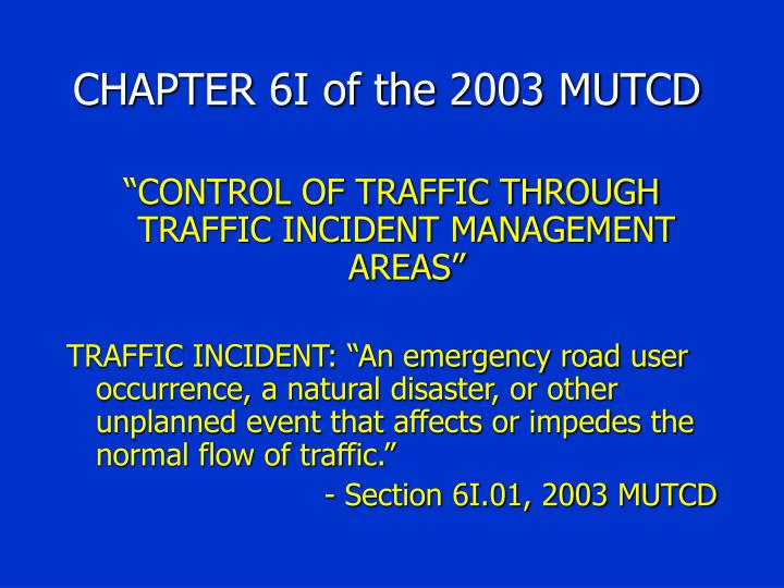CHAPTER 6I of the 2003 MUTCD