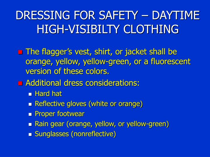 DRESSING FOR SAFETY – DAYTIME