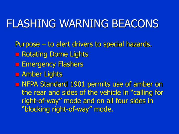 FLASHING WARNING BEACONS