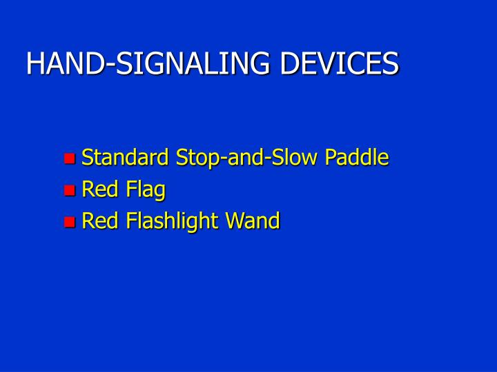 HAND-SIGNALING DEVICES