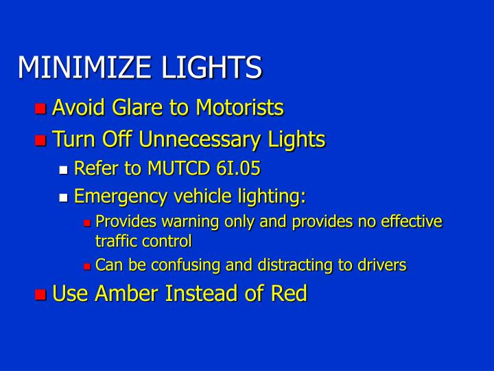 MINIMIZE LIGHTS