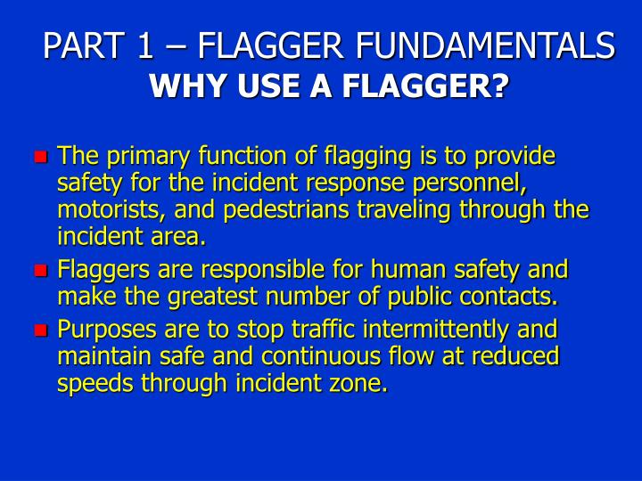 PART 1 – FLAGGER FUNDAMENTALS