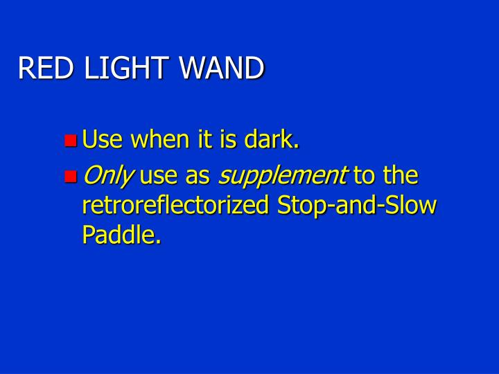 RED LIGHT WAND