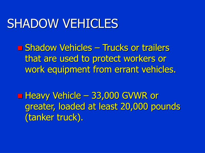 SHADOW VEHICLES