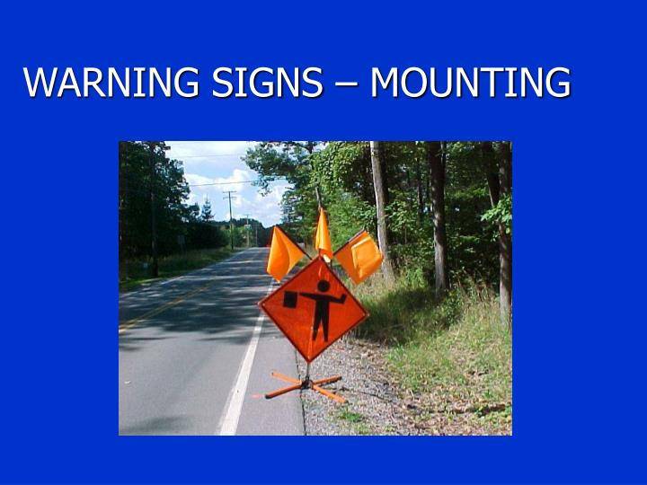WARNING SIGNS – MOUNTING