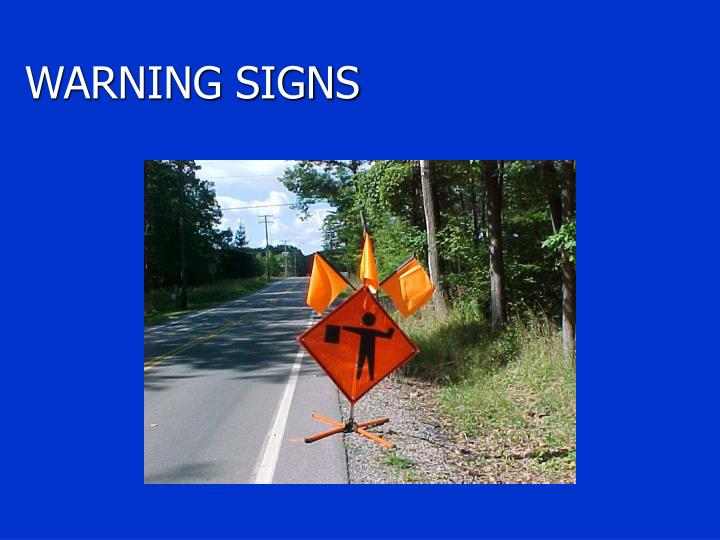 WARNING SIGNS