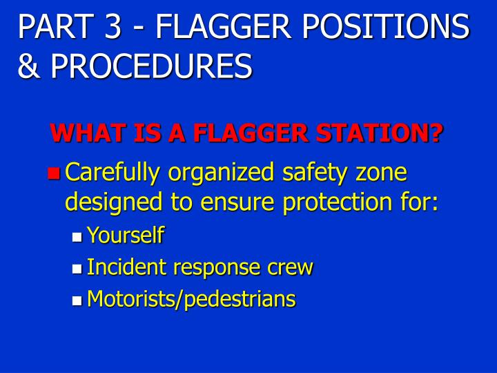 WHAT IS A FLAGGER STATION?