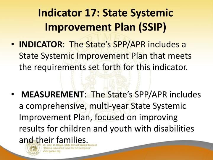 Indicator 17: State Systemic Improvement Plan (SSIP)