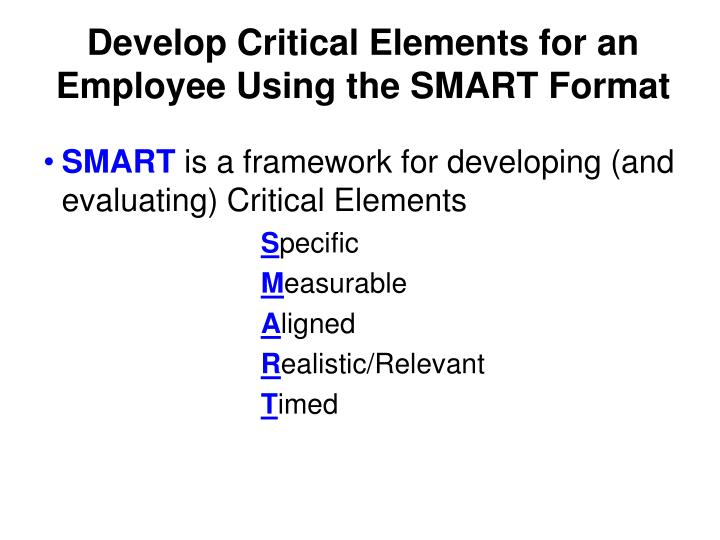 Develop Critical Elements for an Employee Using the SMART Format
