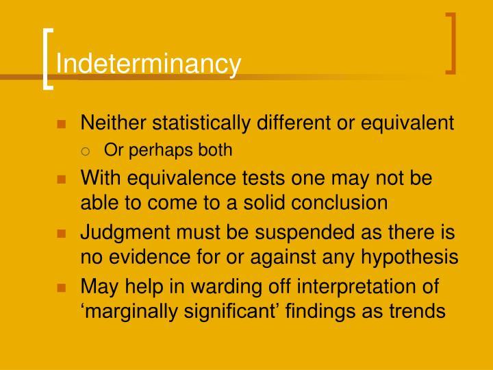 Indeterminancy