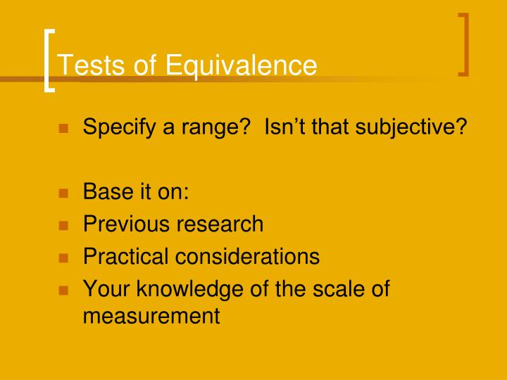 Tests of Equivalence