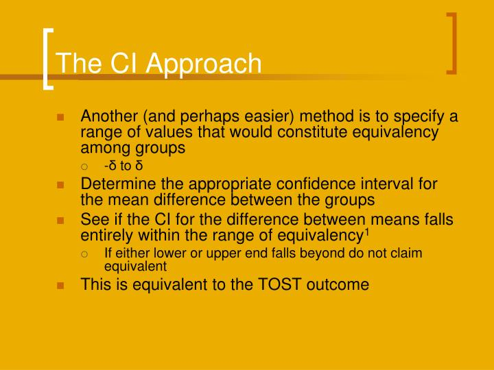 The CI Approach