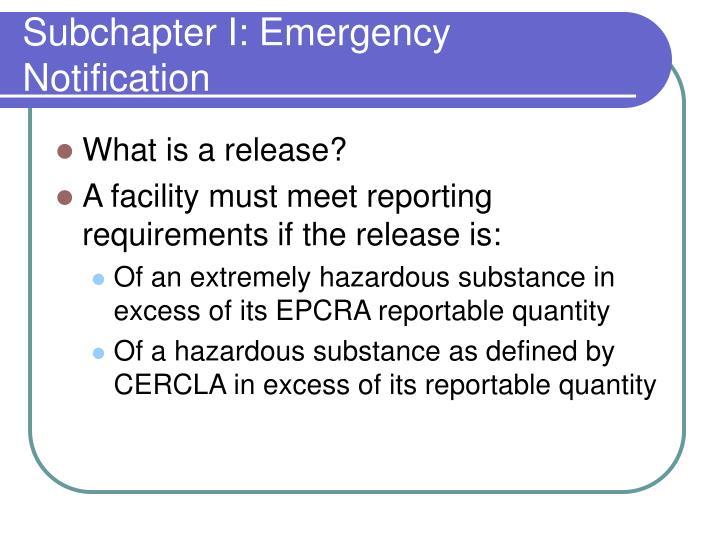 Subchapter I: Emergency Notification
